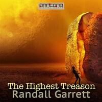 The Highest Treason