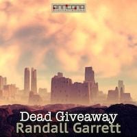 Dead Giveaway
