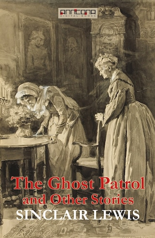 The Ghost Patrol and Other Stories