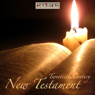 The Bible - 20th Century New Testament