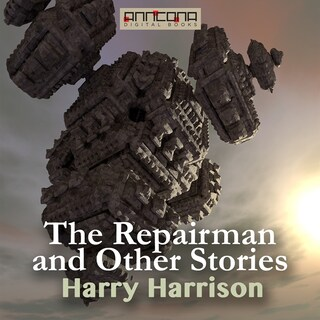 The Repairman and other Stories