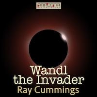 Wandl the Invader