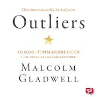 Outliers: 10 000-timmarsregeln och andra framgångsfaktorer