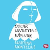 Oscar Levertins vänner