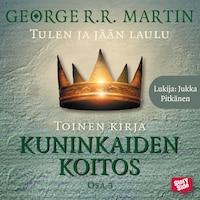 Kuninkaiden koitos - osa 3