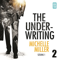 The Underwriting - Säsong 1 : Avsnitt 2