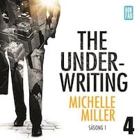 The Underwriting - Säsong 1 : Avsnitt 4