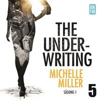 The Underwriting - Säsong 1 : Avsnitt 5