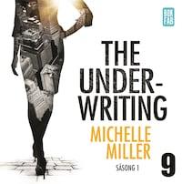 The Underwriting - Säsong 1 : Avsnitt 9