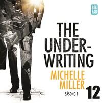 The Underwriting - Säsong 1 : Avsnitt 12