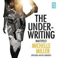 The Underwriting : Maktspelet