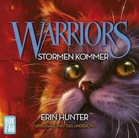 Warriors. Stormen kommer