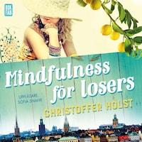 Mindfulness för losers