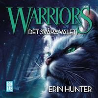 Warriors 1: Det svåra valet
