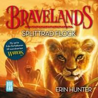 Bravelands – Splittrad flock