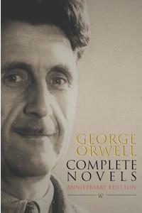 George Orwell: Complete Novels