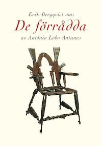 Om De förrådda av António Lobo Antunes