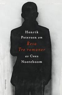 Om Resa. Tre romaner av Cees Nooteboom
