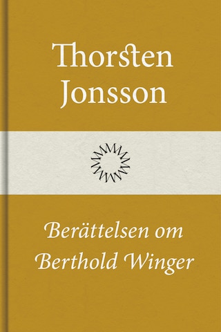 Berättelsen om Berthold Winger
