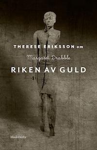 Om Riken av guld av Margaret Drabble