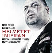 Helvetet inifrån av Daniel Olsson och Lasse Wierup