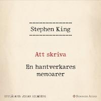 Att skriva: En hantverkares memoarer av Stephen King