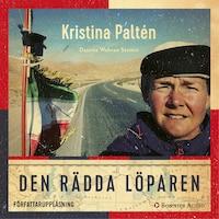 Den rädda löparen av Kristina Paltén och Desirée Wahren Stattin