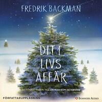 Ditt livs afför av Fredrik Backman