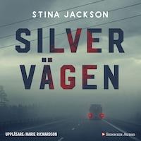 Silvervägen av Stina Jackson