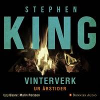"""Vinterverk : En av berättelserna ur novellsamlingen """"Årstider"""""""