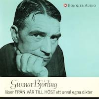 Gunnar Björling läser Från vår till höst ett urval egna dikter