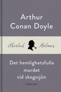 Det hemlighetsfulla mordet vid skogssjön (En Sherlock Holmes-novell)