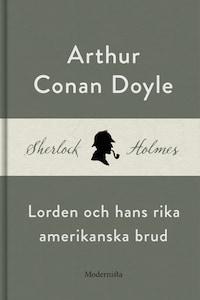 Lorden och hans rika amerikanska brud (En Sherlock Holmes-novell)