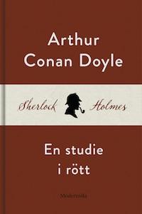 En studie i rött (En Sherlock Holmes-roman)