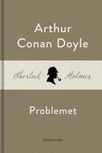 Problemet (En Sherlock Holmes-novell)