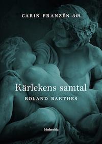 Om Kärlekens samtal av Roland Barthes