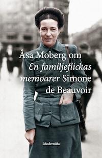Om En familjeflickas memoarer av Simone de Beauvoir