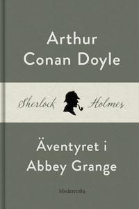 Äventyret i Abbey Grange (En Sherlock Holmes-novell)