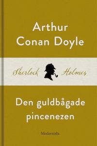 Den guldbågade pincenezen (En Sherlock Holmes-novell)