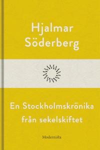 En Stockholmskrönika från sekelskiftet