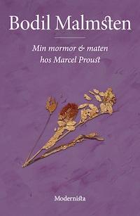 Min mormor och maten hos Marcel Proust