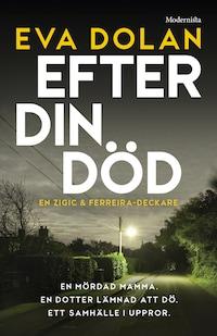 Efter din död (Zigic och Ferreira, del 3)