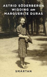 Om Smärtan av Marguerite Duras