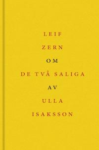 Om De två saliga av Ulla Isaksson