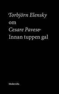 Om Innan tuppen gal av Cesare Pavese