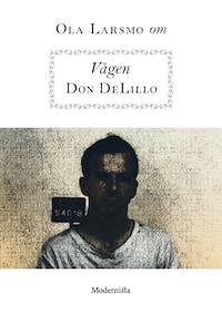 Om Vågen av Don DeLillo