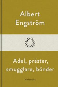 Adel, präster, smugglare, bönder