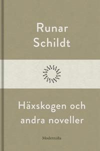 Häxskogen och andra noveller
