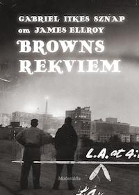 Om Browns rekviem av James Ellroy
