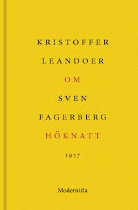 Om Höknatt av Sven Fagerberg